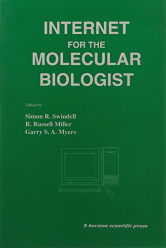 The Internet for the Molecular Biologist (Current Innovations in Molecular Biology Series, V. 3): ...