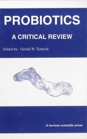 9781898486152: Probiotics: A Critical Review