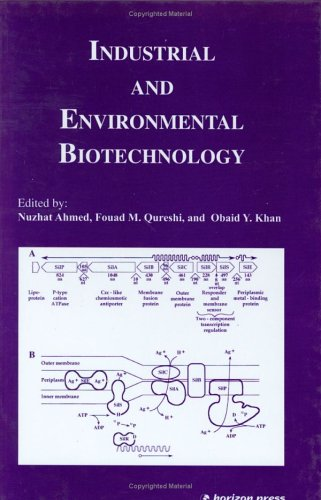 Industrial and Environmental Biotechnology: N. Ahmed, O.Y. Khan & F.M. Qureshi (Eds)