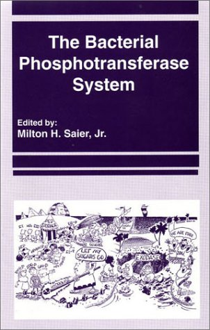 9781898486350: The Bacterial Phosphotransferase System (Jmmb Symposium)