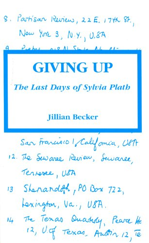 9781898490319: Giving Up: The Last Days of Sylvia Plath