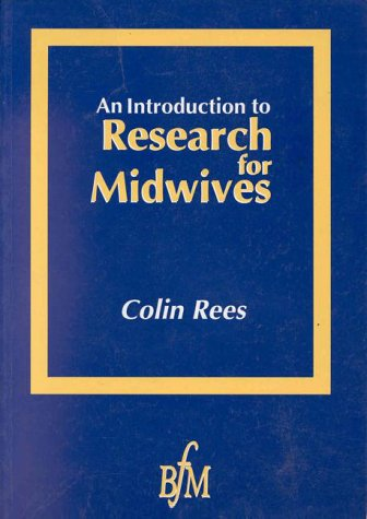 9781898507574: An Introduction to Research for Midwives