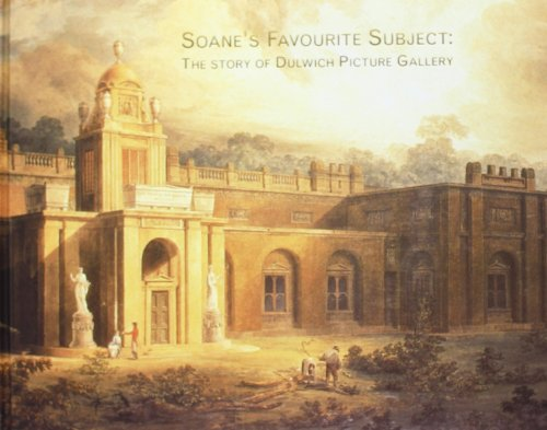 9781898519164: Soane's Favourite Subject: The Story of Dulwich Picture Gallery