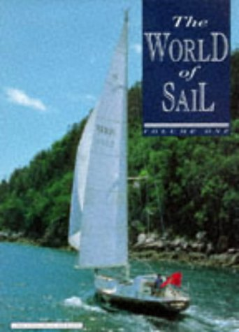 The World of Sail, Volume 1: Morgan, Adrian (ed)