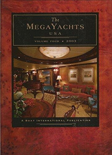 The MegaYachts USA: Volume Four, 2003: Bobrow, Jill (editor)
