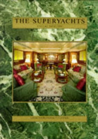 THE SUPERYACHTS VOLUME NINE 1996: Roger Lean-Vercoe