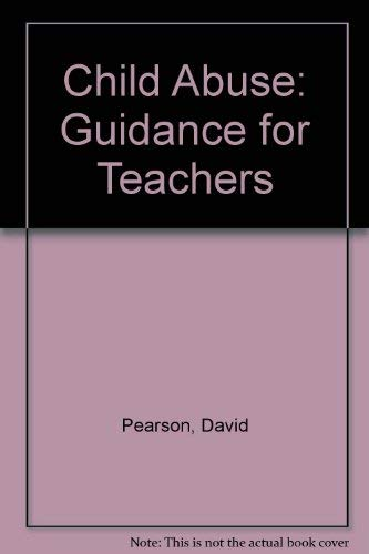 9781898538004: Child Abuse: Guidance for Teachers