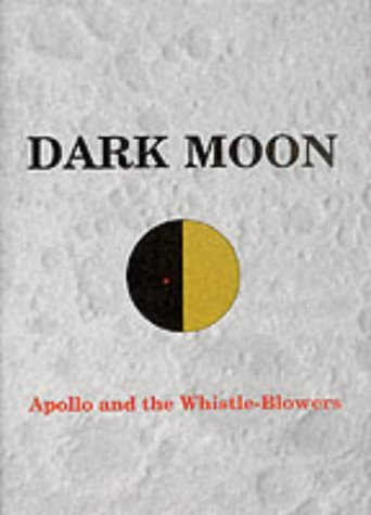 9781898541059: Dark Moon: Apollo and the Whistle-blowers