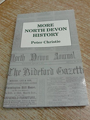 More North Devon History: Peter Christie