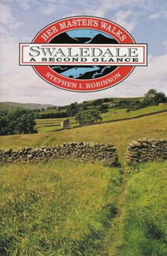 9781898550037: Her Master's Walks in Swaledale: A Second Glance