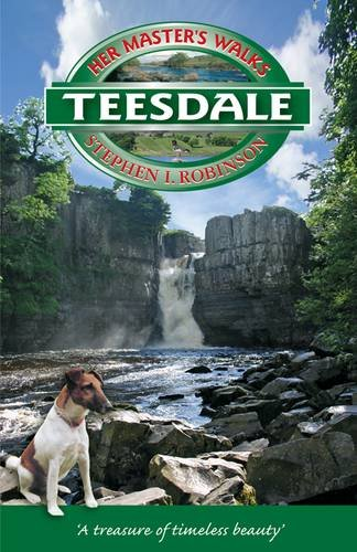9781898550068: Her Master's Walks in Teesdale
