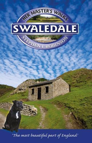 9781898550112: Her Master's Walks in Swaledale