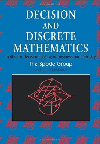 Decision and Discrete Mathematics: Maths for Decision-Making: Hardwick, I.