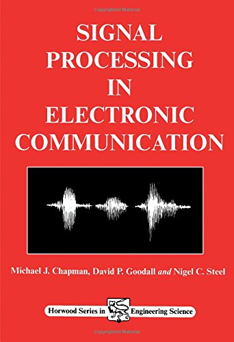 9781898563303: Signal Processing in Electronic Communications: For Engineers and Mathematicians (Woodhead Publishing Series in Electronic and Optical Materials)
