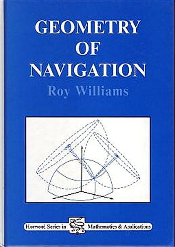 9781898563464: Geometry of Navigation (Ellis Horwood Series in Mathematics and Its Applications.)