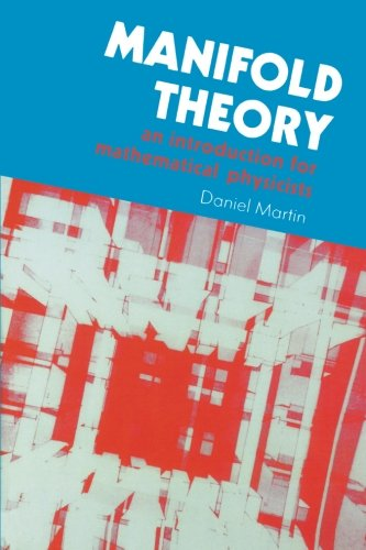 9781898563846: Manifold Theory: An Introduction for Mathematical Physicists