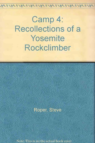9781898573104: Camp 4: Recollections of a Yosemite Rockclimber