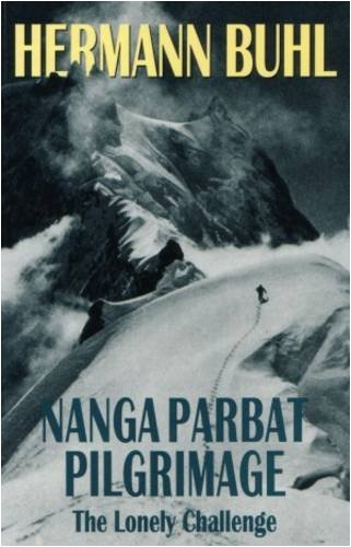 9781898573333: Nanga Parbat Pilgrimage: The Lonely Challenge