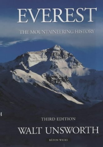 Everest. The Mountaineering History: Unsworth, Walt