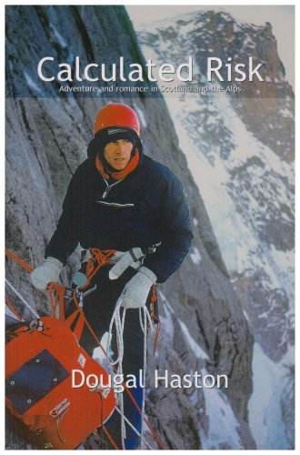 9781898573661: Calculated Risk: Adventure and Romance in Scotland and the Alps