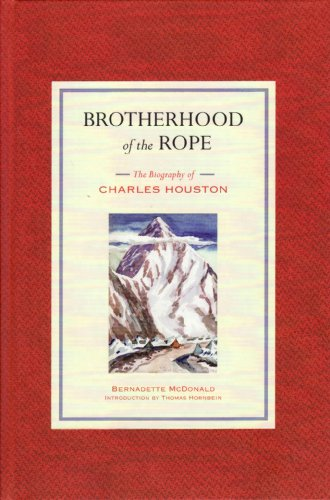 9781898573715: Brotherhood of the Rope: The Biography of Charles Houston