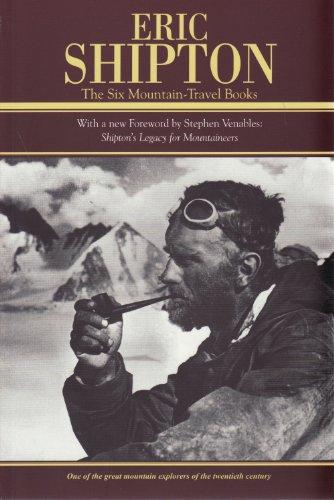9781898573814: Eric Shipton: The Six Mountain-Travel Books