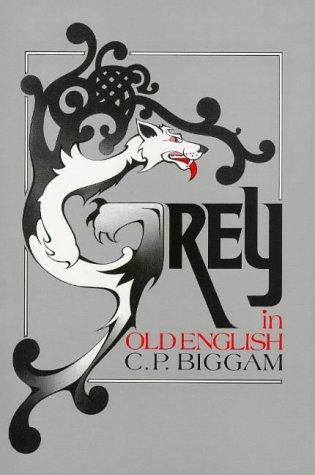 9781898577058: Grey in Old English: An Interdisciplinary Semantic Study