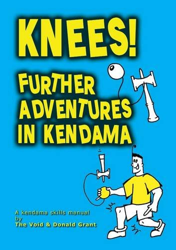 9781898591221: Knees!: Further Adventures in Kendama by The Void (2011) Paperback