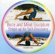 Body and Mind Sculpture: Shape up for Self-Discovery