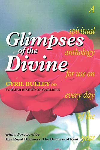 9781898595052: Glimpses of the Divine: A Spiritual Anthology for use on every day of the year