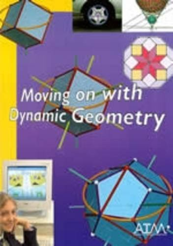 9781898611394: Moving on with Dynamic Geometry