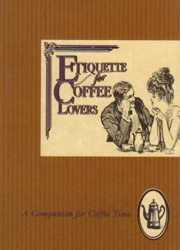 9781898617136: Etiquette for Coffee Lovers (Etiquette Collection)