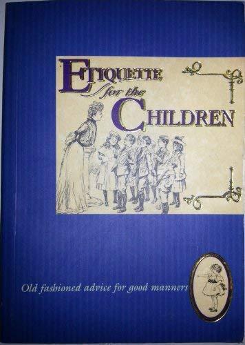 9781898617297: Etiquette for the Children (Etiquette Collection)