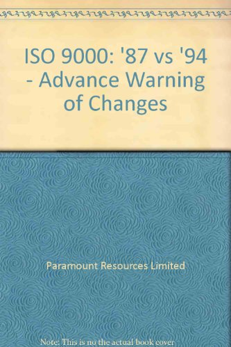 9781898641049: ISO 9000: '87 vs '94 - Advance Warning of Changes