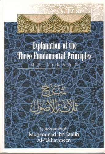 9781898649250: Explanation of the Three Fundamental Principles of Islaam