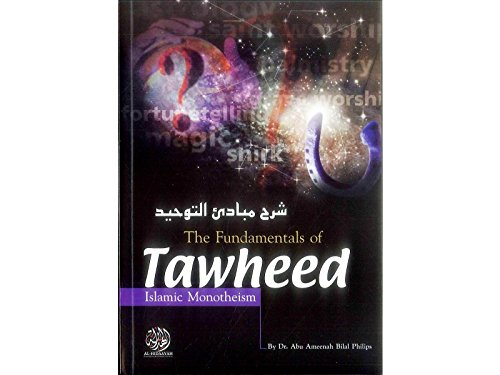 9781898649403: The Fundamentals of Tawheed ( Islamic Monotheism )