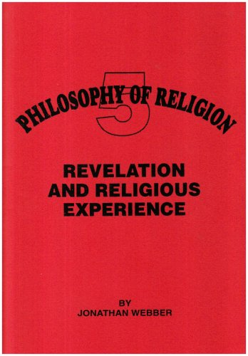 Revelation and Religious Experience (Philosophy of Religion) (1898653119) by Webber, Jonathan