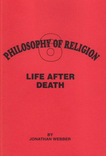 Life After Death (Philosophy of Religion) (1898653135) by Webber, Jonathan