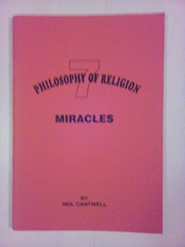Miracles (Philosophy of Religion): Cantwell, Neil