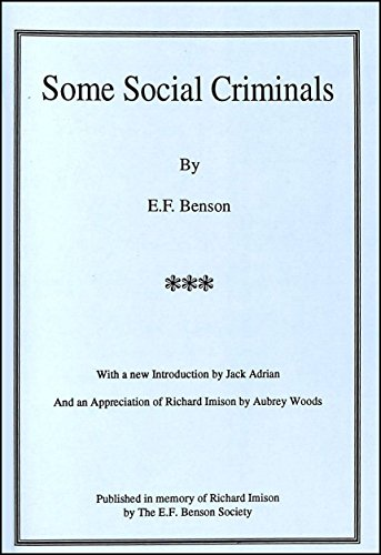 "Some Social Criminals: Six Interlinked Stories - Originally Published in ""The Onlooker"" 1901 (9781898659044) by E. F. Benson"