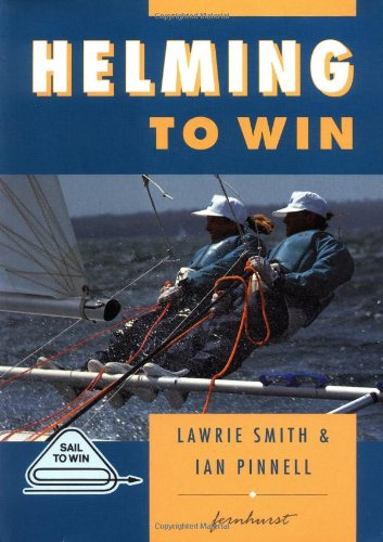 9781898660019: Helming to Win (Sail to Win)