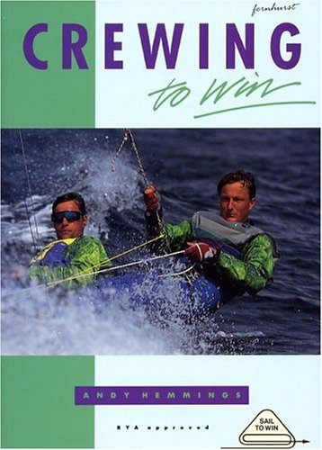 9781898660057: Crewing to Win (Sail to Win)