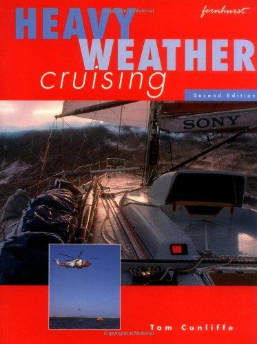 9781898660279: Heavy Weather Cruising: Nursing and Management