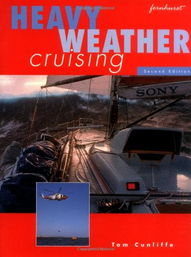 Heavy Weather Cruising (9781898660279) by Cunliffe, Tom