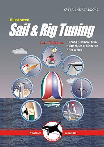 9781898660675: Illustrated Sail & Rig Tuning (Illustrated Nautical Manuals)
