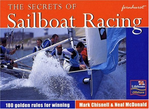 9781898660729: The Secrets of Sailboat Racing (Lifeboats: Offshore)