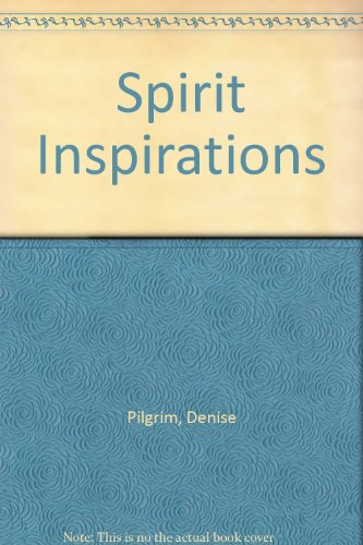 Stock image for Spirit Inspirations for sale by Open Books