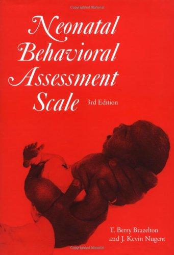 9781898683056: Neonatal behavioral assessment scale