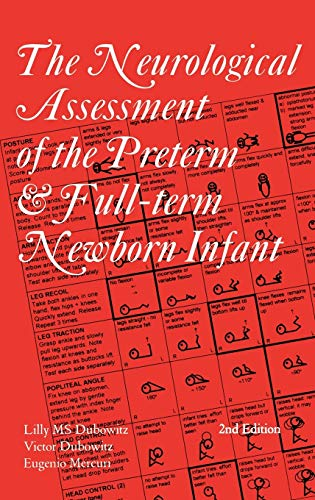 9781898683155: The Neurological Assessment of the Preterm & Full-Term Newborn Infant