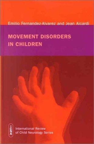 9781898683230: Movement Disorders in Children (International Child Neurology Association)
